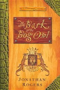 The Bark of the Bog Owl Book