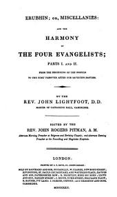 The Whole Works: Erubhin or miscellanies, and the harmony of the four evangelists ; 1/2, Volume 4