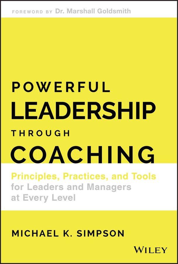 Powerful Leadership Through Coaching