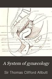 A System of Gynaecology