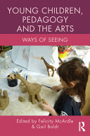 Young Children  Pedagogy and the Arts