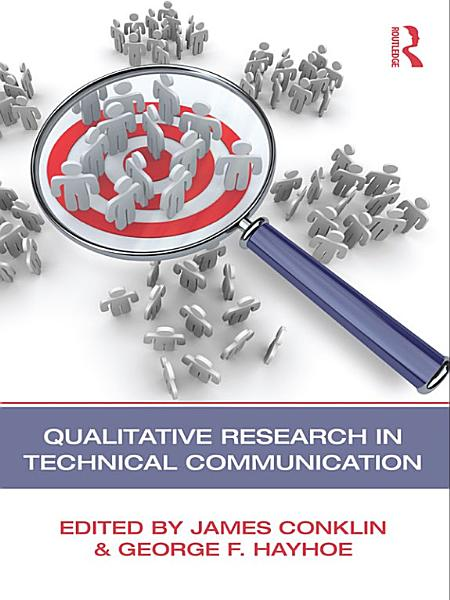 Download Qualitative Research in Technical Communication Book