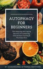 Autophagy for Beginners