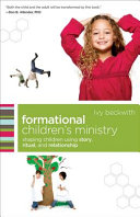Formational Children's Ministry (ēmersion: Emergent Village resources for communities of faith)