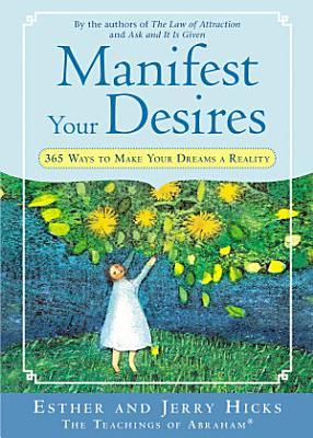 Manifest Your Desires