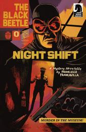 The Black Beetle: Night Shift #0