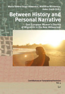 Between History and Personal Narrative