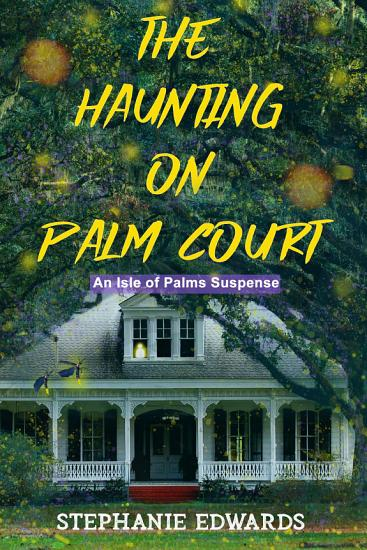 The Haunting on Palm Court PDF