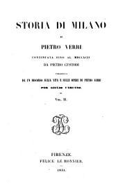 Storia di Milano: preceduta da un discorso sulla vita e sulle opere di P. Verri per Giul. Carcano, Volume 2