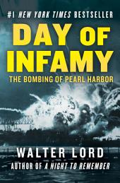 Day of Infamy: The Bombing of Pearl Harbor