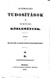 Gazdasági Tudósitások, kiadja a' Gazdasági-egyesület ... Szerkeszti Kacskovics Lajos: 16. kötet