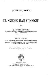 Vorlesungen über klinische Hämatologie: Methoden der klinischen Blutuntersuchung. Elemente der normalen und pathologischen Histologie des Blutes
