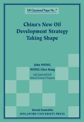 China's New Oil Development Strategy Taking Shape