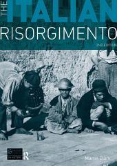 The Italian Risorgimento: Edition 2
