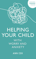 Helping Your Child with Worry and Anxiety PDF