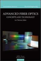 Advanced Fiber Optics PDF