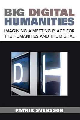 Big Digital Humanities