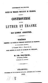 Controverse entre Luther et Erasme sur le libre arbitre