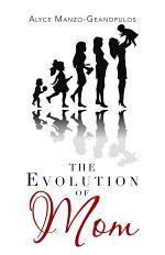 The Evolution of Mom