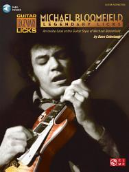 Michael Bloomfield - Legendary Licks