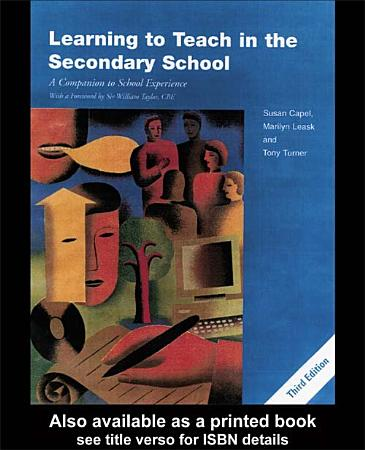 Learning to Teach in the Secondary School PDF