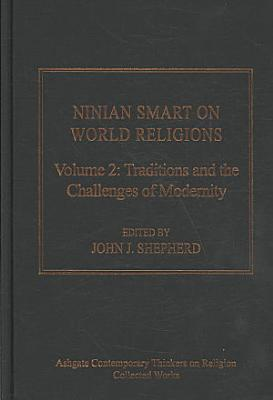 Ninian Smart on World Religions  Traditions and the challenges of modernity  I  Individual traditions  Buddhism   Mysticism and scripture in Therav  da Buddhism  PDF