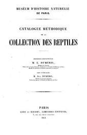 Catalogue methodique de la collection des reptiles du Museum d'histoire naturelle de Paris