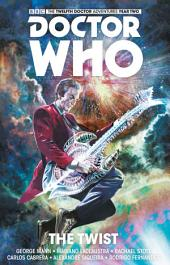 Doctor Who: The Twelfth Doctor - Volume 5: The Twist (complete collection)