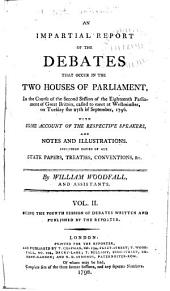 An Impartial Report of the Debates that Occur in the Two Houses of Parliament ...: Volume 2