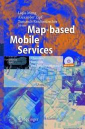 Map-based Mobile Services: Theories, Methods and Implementations