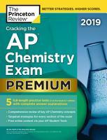 Cracking the AP Chemistry Exam 2019  Premium Edition PDF