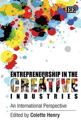 Entrepreneurship in the Creative Industries