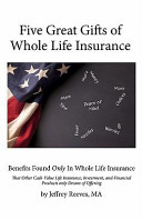 Five Great Gifts of Whole Life Insurance