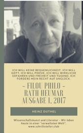 Wissenschaftskunst und Literatur - Wir leben heute in einer verwalteten Welt.: Filou Philo Rath Heumar Ausgabe 1, 2017