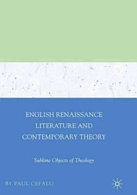 English Renaissance Literature and Contemporary Theory PDF