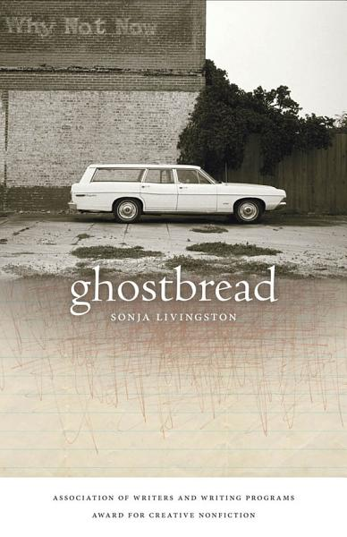 Download Ghostbread Book