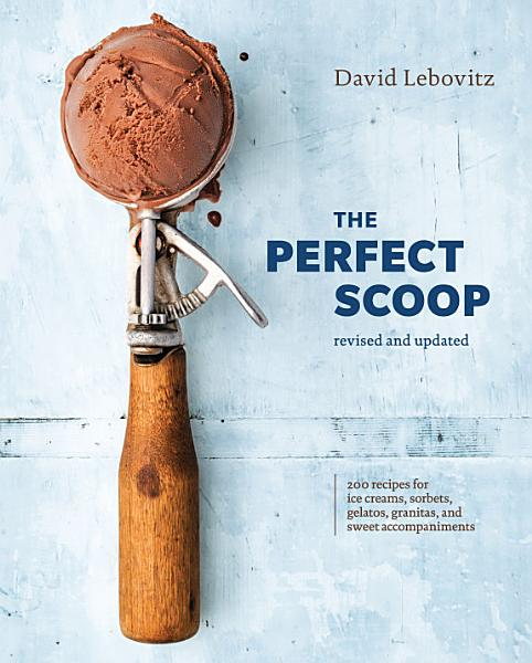 Download The Perfect Scoop  Revised and Updated Book