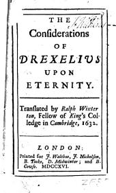 The Considerations of Drexelius Upon Eternity