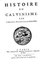 Histoire du Calvinisme: Volume10