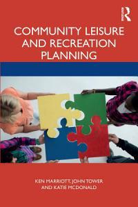 Community Leisure and Recreation Planning PDF