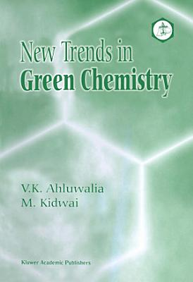 New Trends in Green Chemistry