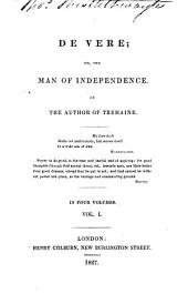 De Vere; or, The man of independence: Volume 1