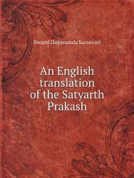 An English Translation Of The Satyarth Prakash Book PDF
