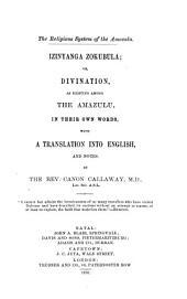 The Religious System of the Amazulu: Izinyanga Zokubula; Or, Divination, as Existing Among the Amazulu
