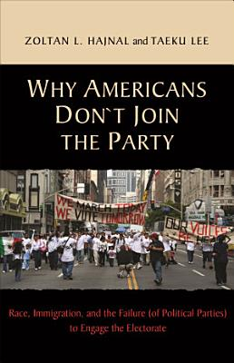 Why Americans Don t Join the Party PDF