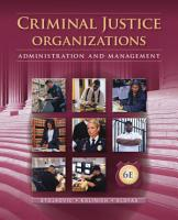 Criminal Justice Organizations  Administration and Management PDF