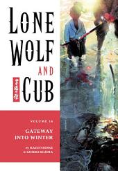 Lone Wolf and Cub Volume 16: The Gateway into Winter: Volume 16