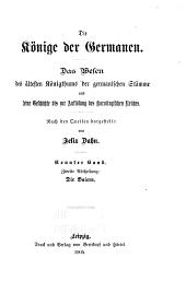 Die Könige der Germanen: I. Die Alamannen. II. Die Baiern