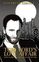 Tom Ford's Love Affair Book