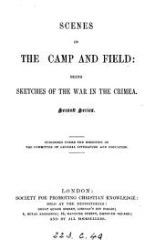 Scenes in camp and field, sketches of the war in the Crimea